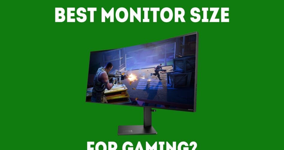 best monitor size for gaming